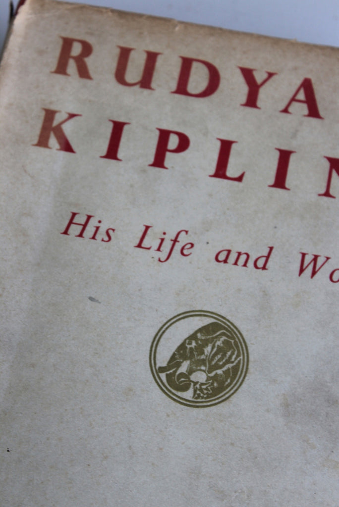 Rudyard Kipling His Life & Work - Charles Carrington - Kernow Furniture