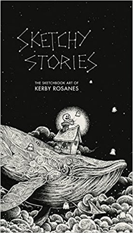 Sketchy Stories The Sketchbook Art Of Kerby Rosanes Coloring Book
