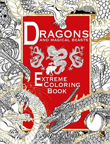 Dragons and Magical Beasts Extreme Coloring Book