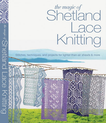 The Magic of Sheltand Lace