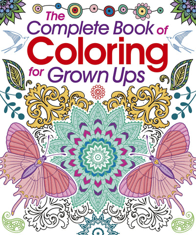 COMPLETE BOOK OF COLORING FOR GROWN UPS