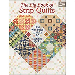 Big Book of Strip Quilts