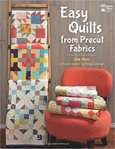 Easy Quilts from Pre-Cut Fabrics