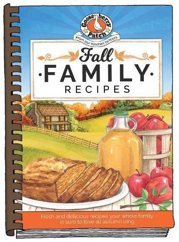Gooseberry Patch Fall Family Recipes