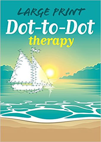 Large Print Dot to Dot Therapy Coloring Book