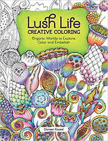 Lush Life Creative Coloring Book