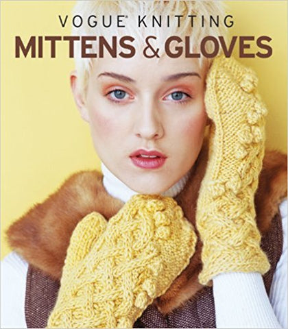 Vogue Knitting Mittens and Gloves