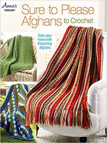 Sure to Please Afghans to Crochet