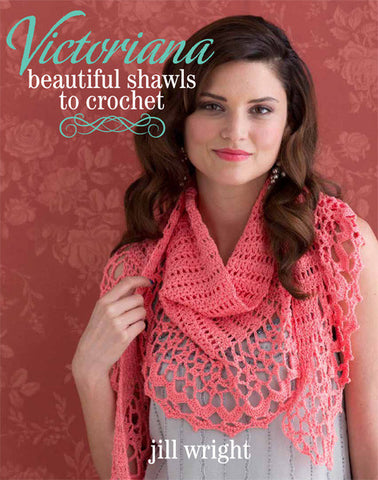 Victoriana Beautiful Shawls to Crochet
