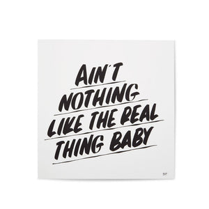 Ain't Nothing Like The Real Thing Baby Original Work