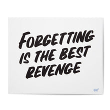 Forgetting Is The Best Revenge Original Work