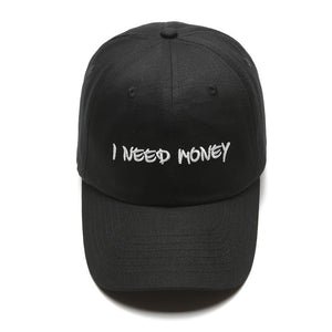 The ' I Need Money ' Dad Hat