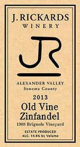 "J. Rickards Old Vine Zinfandel ""1908 Brignole Vineyard"" 2014"