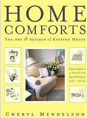 Home Comforts by Cheryl Mendelson