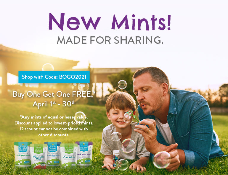 New Mints! BOGO Free during April. Shop Now!
