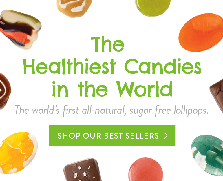 #1 Dentist Recommended Candy - Taste the Love - The world's first all-natural, sugar free lollipops - Shop our best sellers!