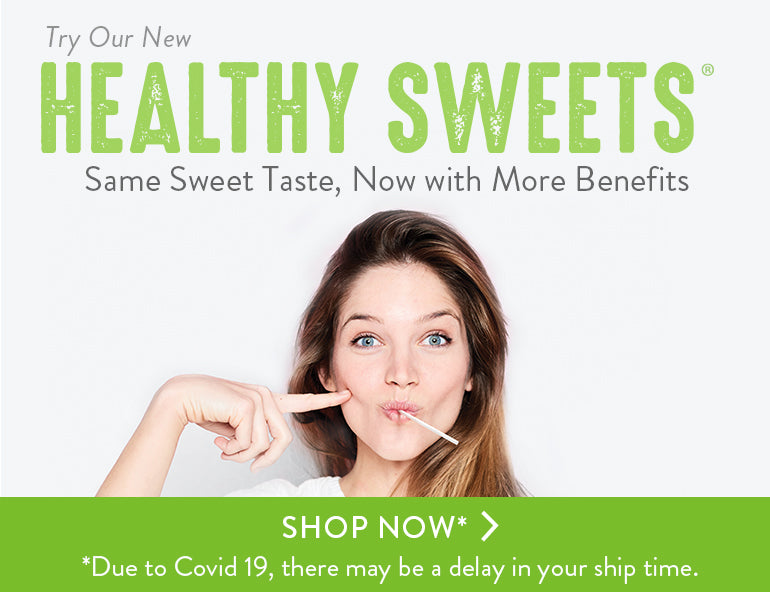 Dr. John's Healthy Sweets ar sugar-free and fortified with fiber and vitamins!