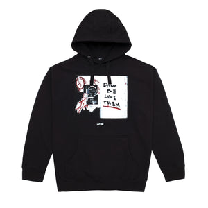 Dont Be Like Them Hoodie, Black