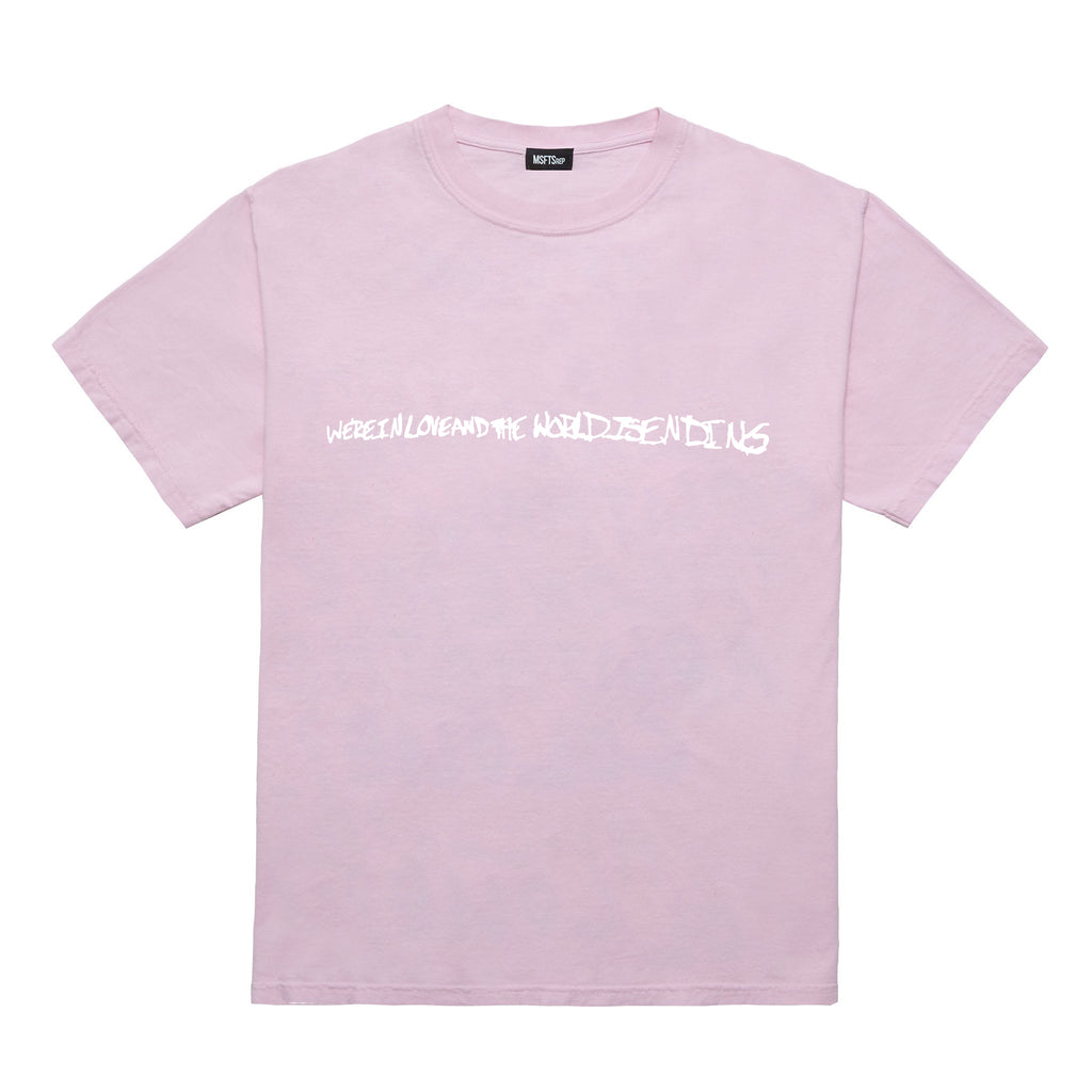 We're In Love And The World Is Ending T-Shirt, Pink
