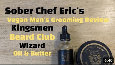 Sober Chef Eric Video Review for Kingsmen Beard Club Wizard Oil & Butter