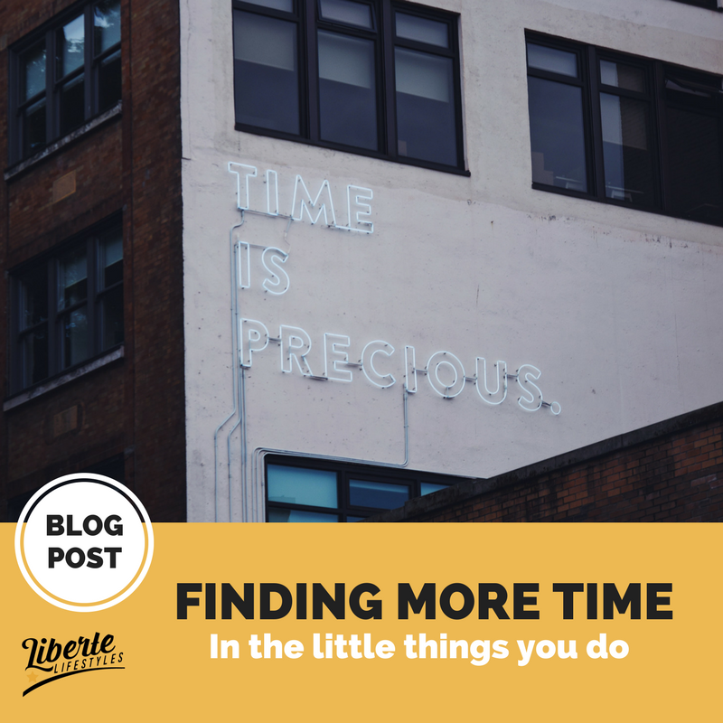 Finding More Time in The Little Things You Do