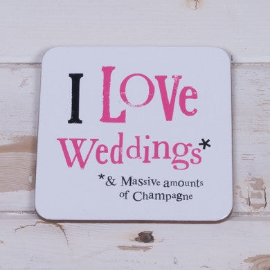 I Love Weddings Coaster