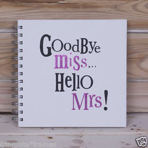 Goodbye Miss Hello Mrs Hen Party Scrapbook