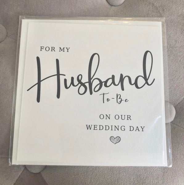 For my Husband to be on our Wedding Day - Card