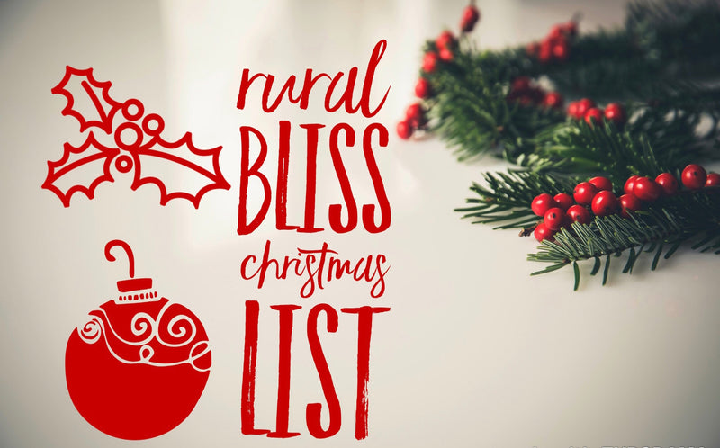 Rural Bliss Christmas List