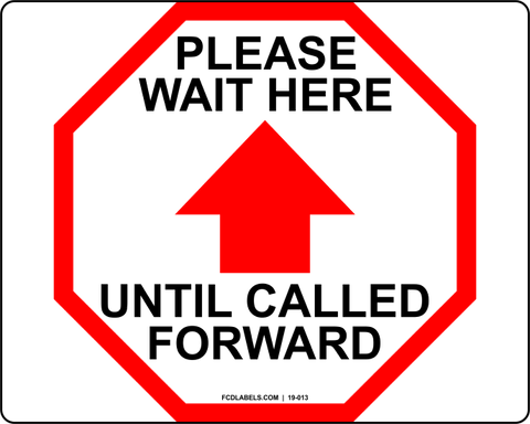 COVID-19 | PLEASE WAIT HERE UNTIL CALLED FORWARD