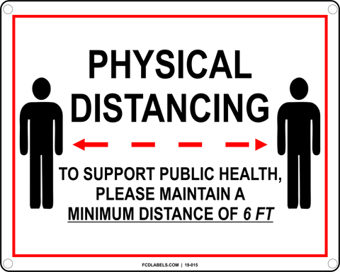 COVID-19 | PHYSICAL DISTANCING - TO SUPPORT PUBLIC HEALTH, PLEASE MAINTAIN A MINIMUM DISTANCE OF 6FT