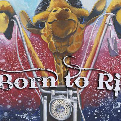 """Born To Ride"" Poster"