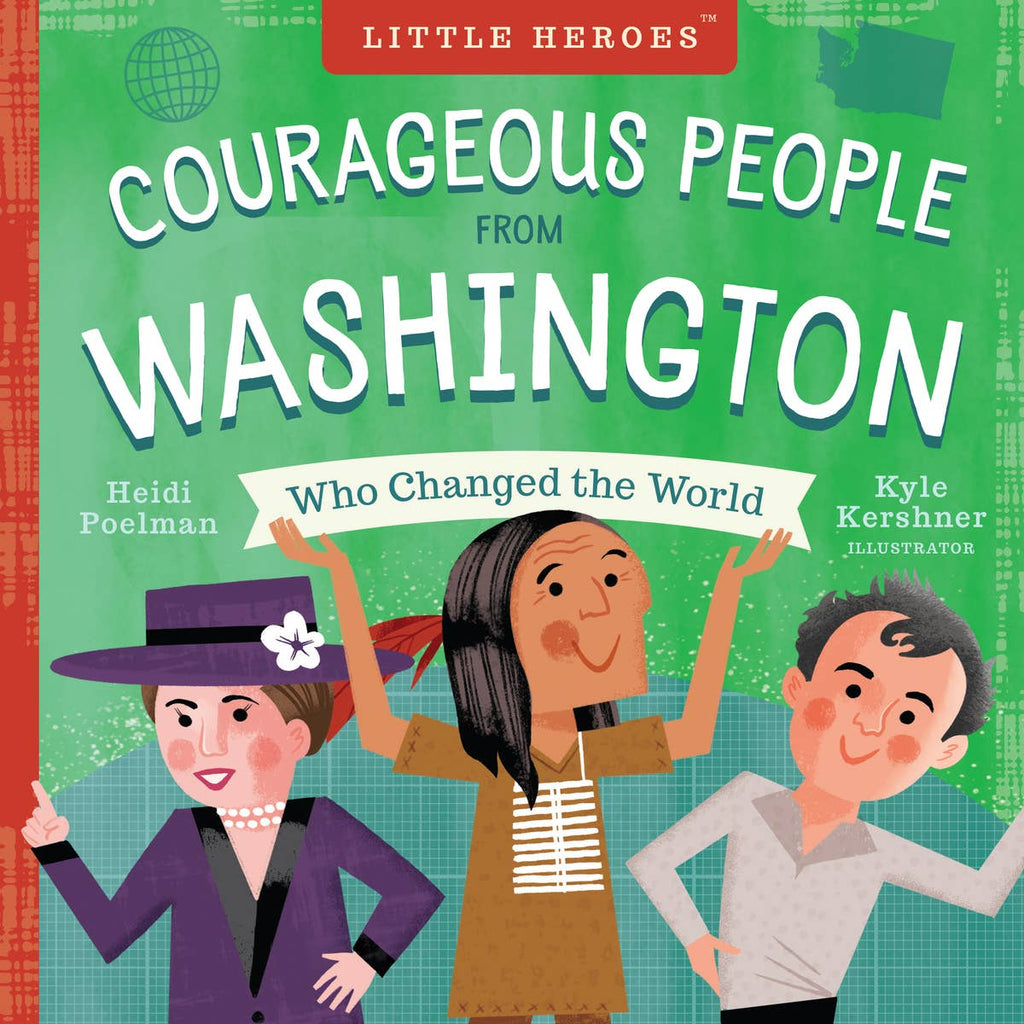 Courageous People from Washington Who Changed the World Children's Book