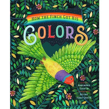 How the Finch Got His Colors Children's Book