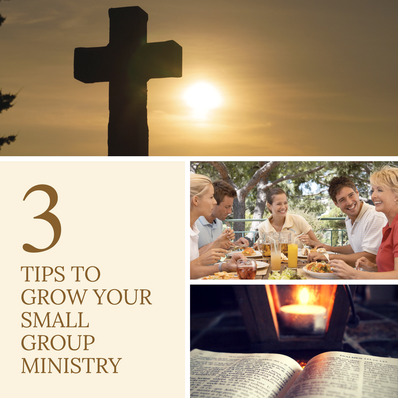 3 Tips to Grow Your Small Group Ministry