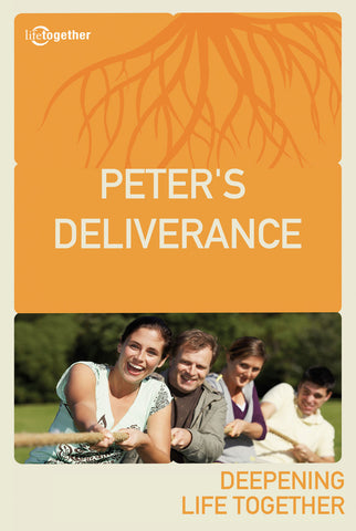 Acts Session #5 -Peter's Deliverance