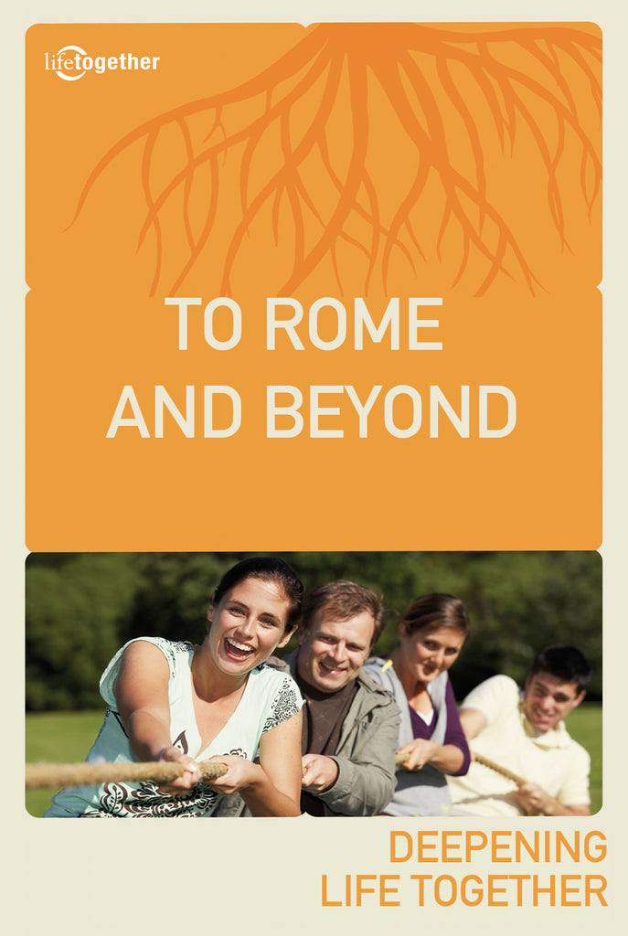 Acts Session #8 -To Rome and Beyond: The Gospel to the Ends of the Earth