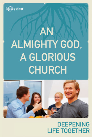 Ephesians Session #1 -An Almighty God, a Glorious Church