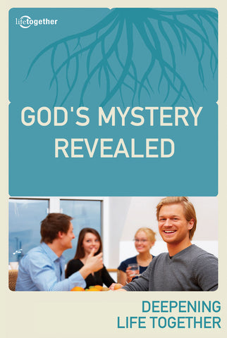 Ephesians Session #3 -God's Mystery Revealed