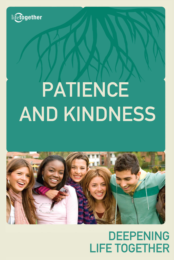 FOTS Session #5 - Patience And Kindness