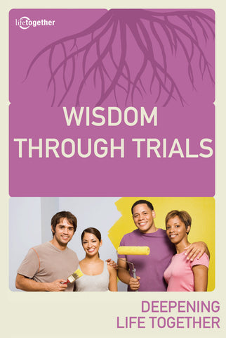 James Session #2 - Wisdom Through Trials