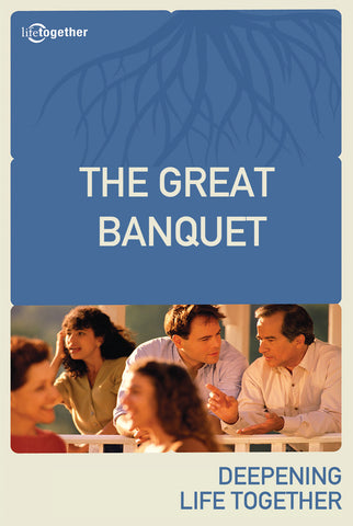 Parables Session #3 - The Great Banquet