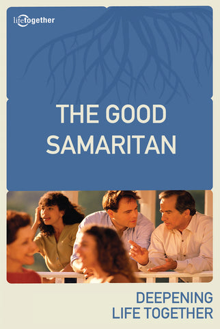 Parables Session #4 - The Good Samaritan