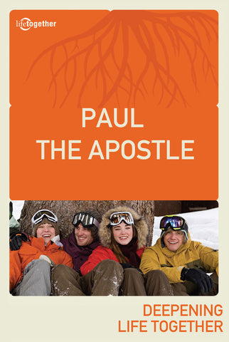 Paul Session #2 - Paul The Apostle