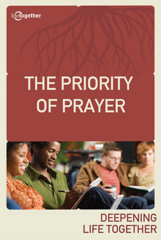 Praying God's Way Session #1 - The Priority of Prayer