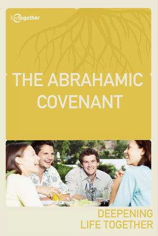 Promises Session #2 - The Abrahamic Covenant