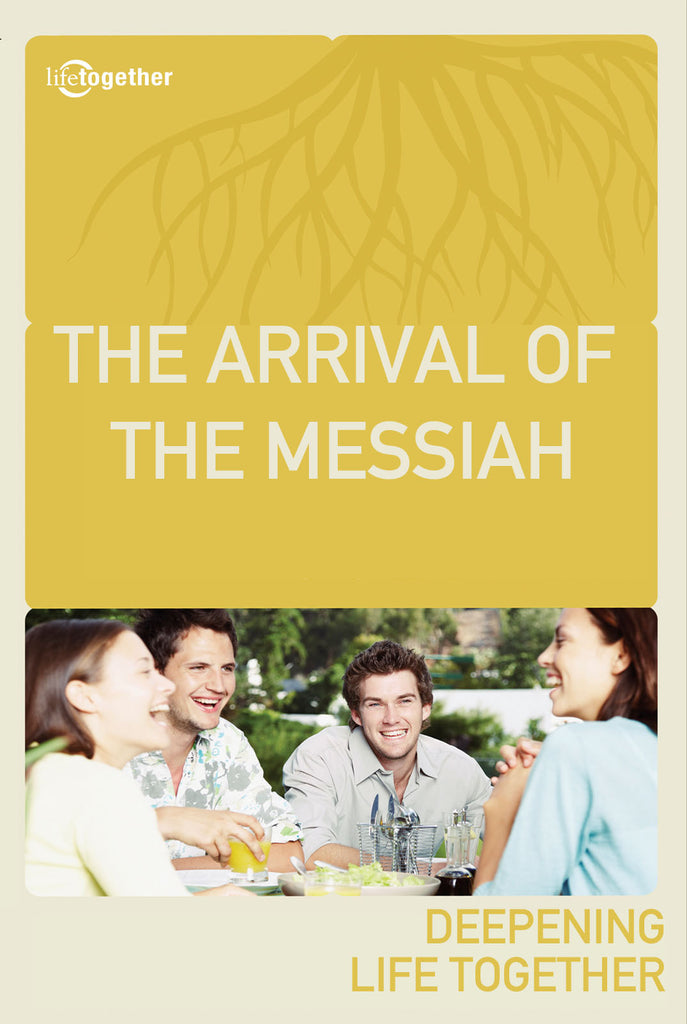 Promises Session #4 - The Arrival of The Messiah