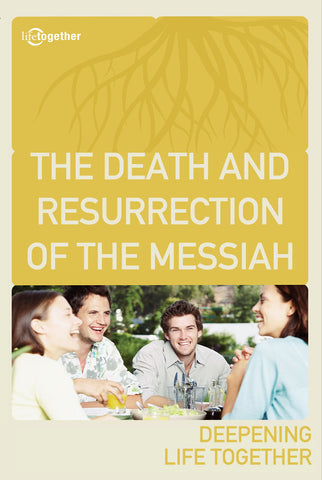 Promises Session #5 - The Death and Resurrection of the Messiah