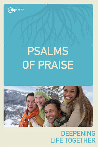 Psalms Session #1 - Psalms of Praise