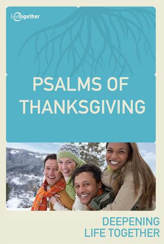 Psalms Session #3 - Psalms of Thanksgiving